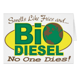 Bio Diesel  Greeting Card