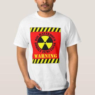 Bio Hazardous Bodily Functions Warning T Shirt