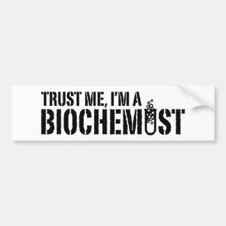 Biochemist Bumper Sticker