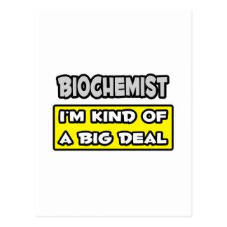 Biochemist I m Kind of a Big Deal Post Cards