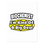 Biochemist = Kind of a Big Deal Post Card