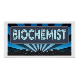 Biochemist Marquee Posters