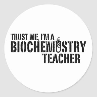 Biochemistry Teacher Classic Round Sticker
