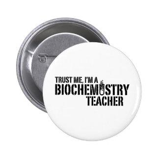 Biochemistry Teacher Pinback Button