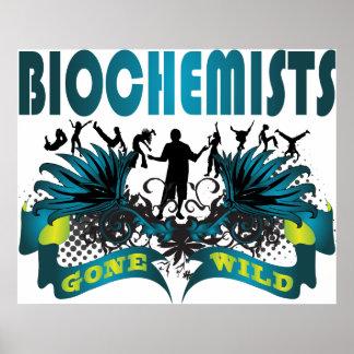 Biochemists Gone Wild Print