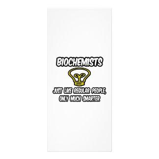 Biochemists...Like Regular People, Only Smarter Customized Rack Card