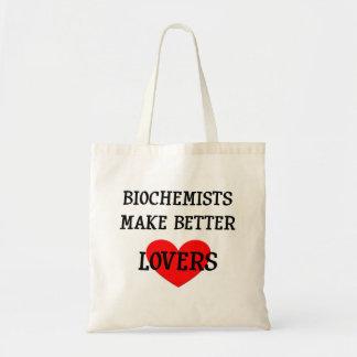 Biochemists Make Better Lovers Bags