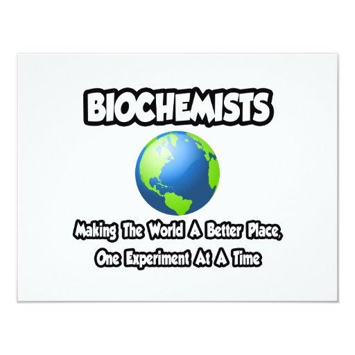 Biochemists...Making the World a Better Place Invitation