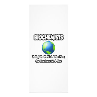 Biochemists...Making the World a Better Place Rack Card Template