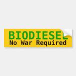 BIODIESEL No War Required Car Bumper Sticker