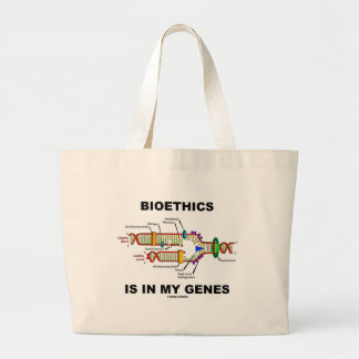 Bioethics Is In My Genes (DNA Replication) Large Tote Bag