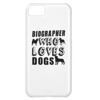 biographer Who Loves Dogs iPhone 5C Case