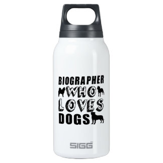 biographer Who Loves Dogs Thermos Water Bottle