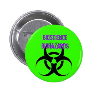 Biohazard, Biohazards de la ciencia biológica Pin Redondo De 2 Pulgadas