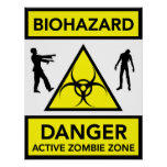 Biohazard Danger Active Zombie Zone poster