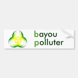 biohazard flower 1, bayou polluter bumper stickers