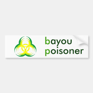 biohazard flower bayou poisoner bumper sticker
