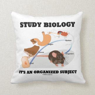 Biología del estudio es un tema organizado cojín