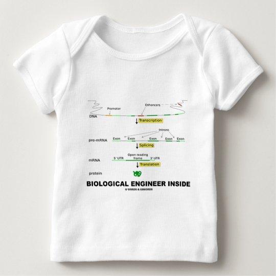 Biological Engineer Inside Baby T-Shirt