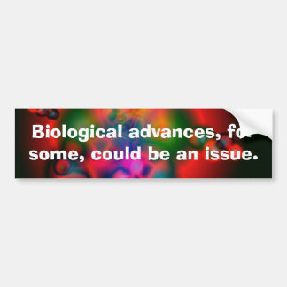 Biological Issues Car Bumper Sticker
