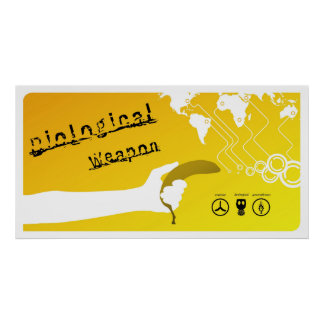 Biological Weapon Poster