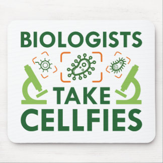 Biologists Take Cellfies Mouse Pad