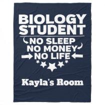 Biology College Major No Sleep No Money No Life Fleece Blanket
