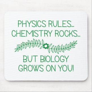 Biology Grows On You Mouse Pad