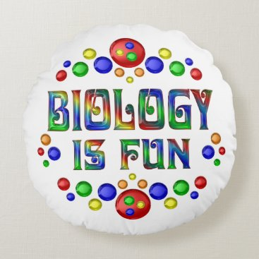 Beach Themed Biology is Fun Round Pillow
