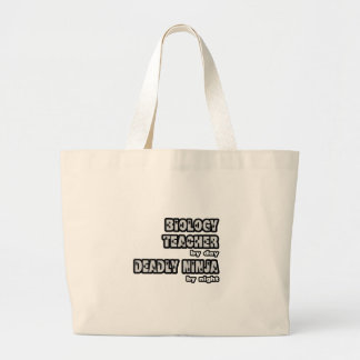 Biology Teacher By Day...Deadly Ninja By Night Tote Bag