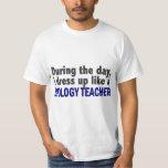 Biology Teacher During The Day T-Shirt