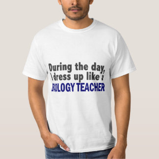 Biology Teacher During The Day T-Shirt