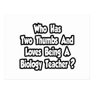 Biology Teacher Joke...Two Thumbs Postcard