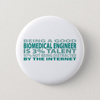 Biomedical Engineer 3% Talent Pinback Button