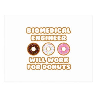 Biomedical Engineer .. Will Work For Donuts Postcards