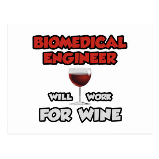 Biomedical Engineer ... Will Work For Wine Postcard