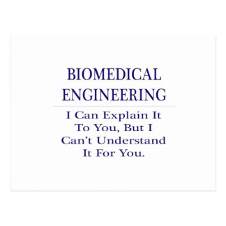 Biomedical Engineering .. Explain Not Understand Postcard