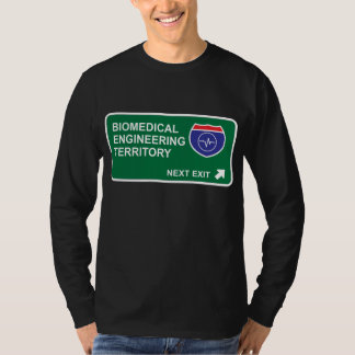 Biomedical Engineering Next Exit T Shirt
