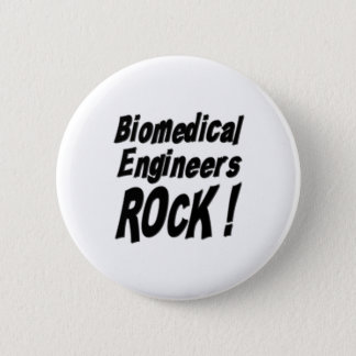 Biomedical Engineers Rock! Button