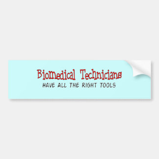 Biomedical Technician Gifts Bumper Sticker