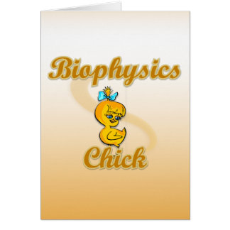 Biophysics Chick Card