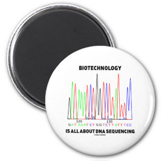 Biotechnology Is All About DNA Sequencing Fridge Magnet