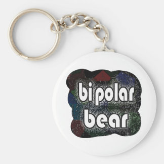 Bipolar Bear Funny Sayings by Mudge Studios Keychain