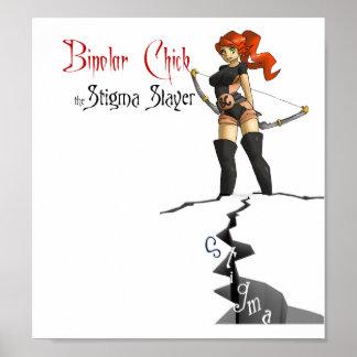 Bipolar Chick the Stigma Slayer Poster