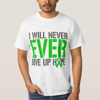 Bipolar Disorder I Will Never Ever Give Up Hope T-shirt