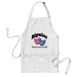 Bipolar: That's How I Roll Adult Apron
