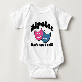 Bipolar: That's How I Roll Baby Bodysuit