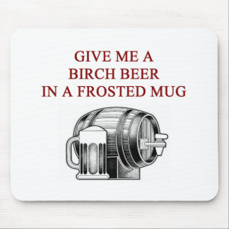 birch beer lover design mouse pad