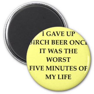 BIRCH.jpg Fridge Magnet