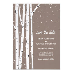 Birch Tree and Snow Save the Date 5x7 Paper Invitation Card